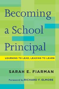 Cover Becoming a School Principal