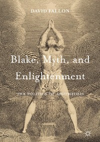 Cover Blake, Myth, and Enlightenment