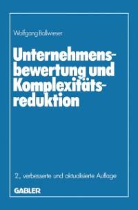 Cover Unternehmensbewertung und Komplexitatsreduktion