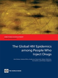 Cover The Global HIV Epidemics among People Who Inject Drugs