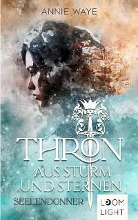Cover Thron aus Sturm und Sternen 1: Seelendonner