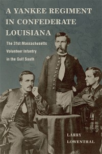 Cover A Yankee Regiment in Confederate Louisiana