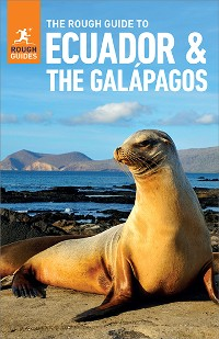 Cover The Rough Guide to Ecuador & the Galapagos (Travel Guide eBook)