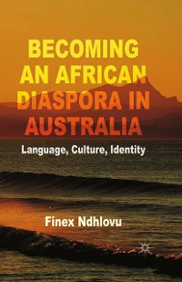 Cover Becoming an African Diaspora in Australia