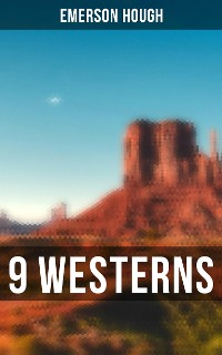 Cover 9 WESTERNS: The Law of the Land, The Way of a Man, Heart's Desire, The Covered Wagon, 54-40 or Fight, The Man Next Door, The Magnificent Adventure, The Sagebrusher and more