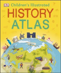 Cover Children's Illustrated History Atlas