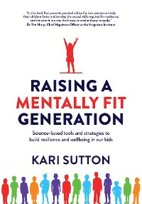 Cover Raising a Mentally Fit Generation
