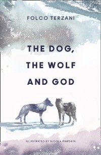 Cover Dog, the Wolf and God