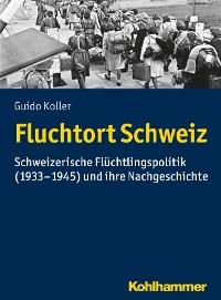 Cover Fluchtort Schweiz