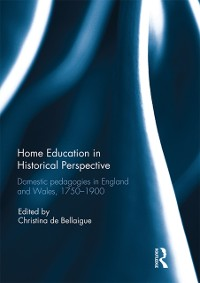 Cover Home Education in Historical Perspective