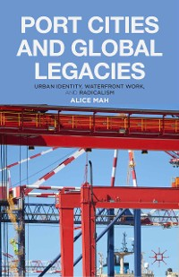 Cover Port Cities and Global Legacies