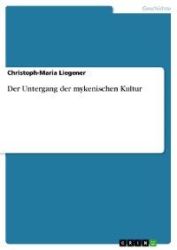 Cover Der Untergang der mykenischen Kultur