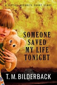 Cover Someone Saved My Life Tonight - A Justice Security Short Story