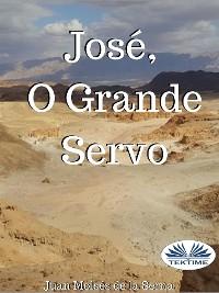 Cover José, O Grande Servo