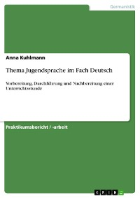 Cover Thema Jugendsprache im Fach Deutsch