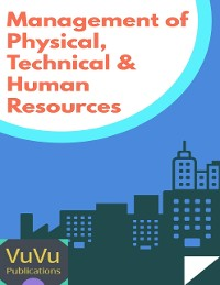 Cover Management of Physical, Technical and Human Resources