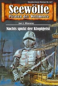 Cover Seewölfe - Piraten der Weltmeere 627