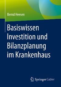 Cover Basiswissen Investition und Bilanzplanung im Krankenhaus