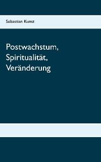 Cover Postwachstum, Spiritualität, Veränderung