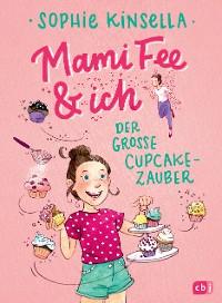 Cover Mami Fee & ich - Der große Cupcake-Zauber