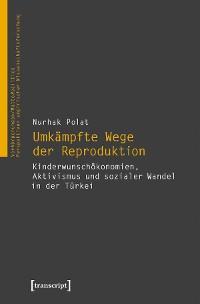 Cover Umkämpfte Wege der Reproduktion
