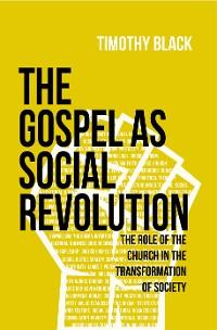 Cover The Gospel as Social Revolution