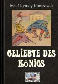Cover Geliebte des Königs (Illustriert)