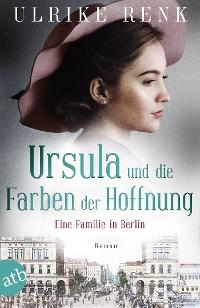 Cover Eine Familie in Berlin - Ursulas Träume