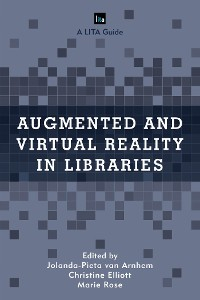 Cover Augmented and Virtual Reality in Libraries