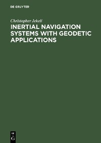 Cover Inertial Navigation Systems with Geodetic Applications