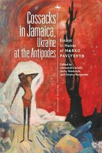 Cover Cossacks in Jamaica, Ukraine at the Antipodes