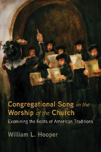 Cover Congregational Song in the Worship of the Church