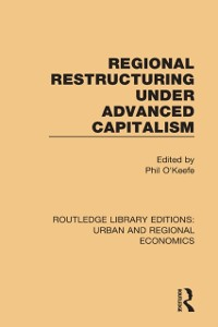 Cover Regional Restructuring Under Advanced Capitalism