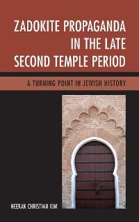 Cover Zadokite Propaganda in the Late Second Temple Period