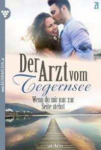 Cover Der Arzt vom Tegernsee 21 – Arztroman