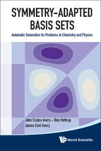 Cover Symmetry-adapted Basis Sets: Automatic Generation For Problems In Chemistry And Physics