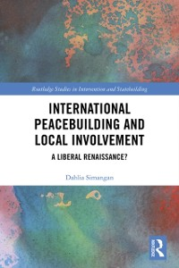 Cover International Peacebuilding and Local Involvement