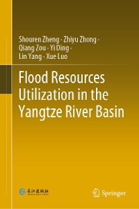 Cover Flood Resources Utilization in the Yangtze River Basin