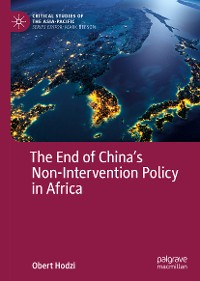 Cover The End of China's Non-Intervention Policy in Africa