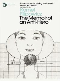 Cover The Memoir of an Anti-Hero