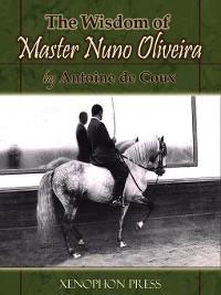 Cover The Wisdom of Master Nuno Oliveira