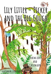 Cover Lily Litter- Picker and The Big Cough