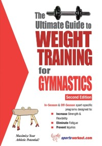 Cover Ultimate Guide to Weight Training for Gymnastics