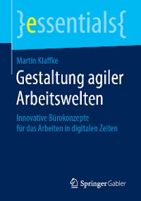 Cover Gestaltung agiler Arbeitswelten