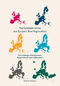 Cover The European Union and Europe's New Regionalism