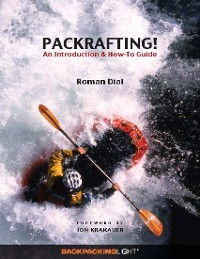 Cover Packrafting!: An Introduction & How-To Guide