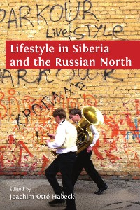 Cover Lifestyle in Siberia and the Russian North
