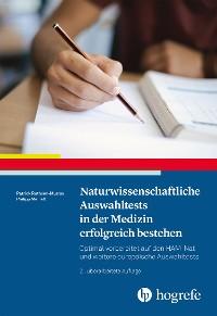 Cover Naturwissenschaftliche Auswahltests in der Medizin erfolgreich bestehen