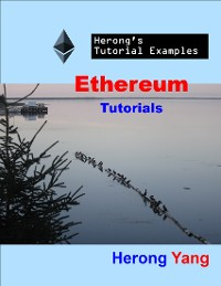 Cover Ethereum Tutorials - Herong's Tutorial Examples