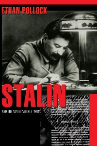 Cover Stalin and the Soviet Science Wars